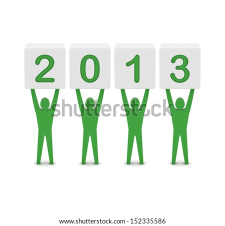 Men holding 2013. Concept 3D illustration. - stock photo