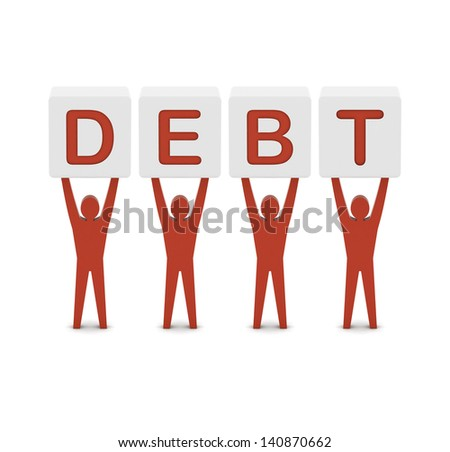 Men holding the word debt. Concept 3D illustration. - stock photo