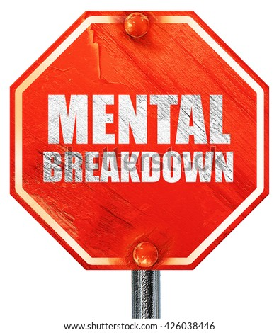 mental breakdown, 3D rendering, a red stop sign - stock photo