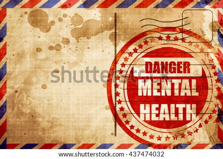 Mental health  sign, red grunge stamp on an airmail background - stock photo