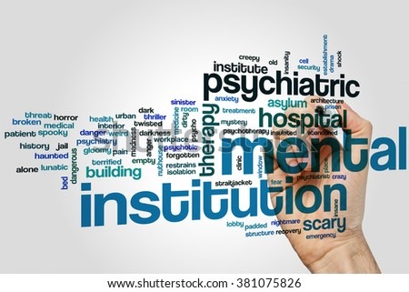 Mental institution concept word cloud background - stock photo
