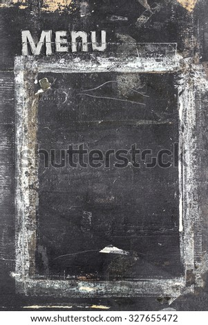 Menu blackboard with grunge style, scratched and ruined. - stock photo