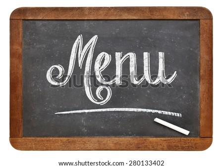 menu sign  on a vintage slate blackboard isolated on white - stock photo