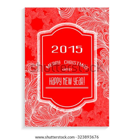Merry Christmas and Happy New Year Congratulations lettering on a Abstract Decoration design background. Ornate vintage card. Perfect as Invitation or Announcement, Greeting cards. - stock photo