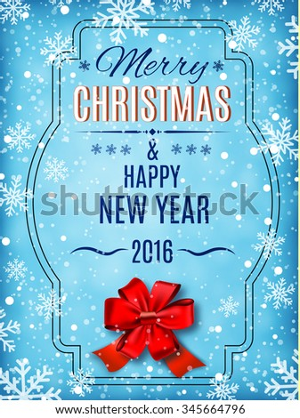Merry Christmas and Happy New Year text on winter background with red bow, snow and snowflakes. Greeting or postal card template. illustration.  Raster version. - stock photo