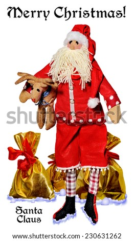 Merry Christmas.Santa Claus with gifts  on a white background.Happy New Year! Postage stamps.Doll. - stock photo