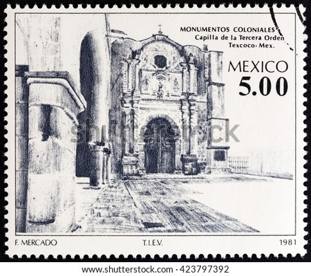"""MEXICO - CIRCA 1981: A stamp printed in Mexico from the """"Colonial Architecture """" issue shows Chapel of the Third Order, Texcoco, circa 1981. - stock photo"""