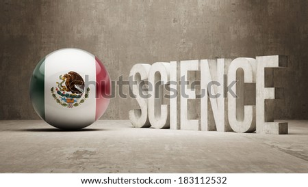 Mexico High Resolution Science Concept