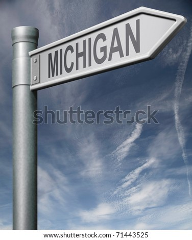 Michigan road sign arrow pointing towards one of the united states of america signpost with clipping path