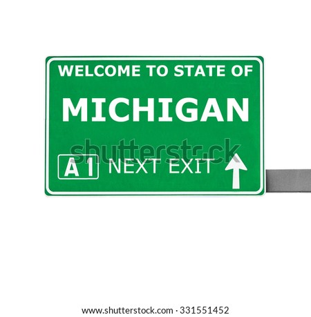MICHIGAN road sign isolated on white - stock photo