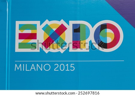MILAN, ITALY - FEBRUARY 13: Detail of Expo logo at Bit, international tourism exchange reference point for the travel industry on FEBRUARY 13, 2015 in Milan. - stock photo