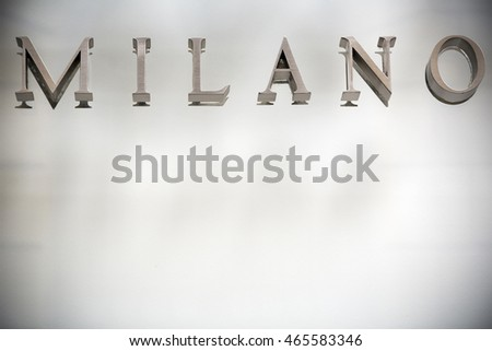Milan sign and background
