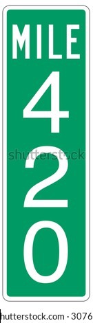 Mile 420 mile marker street sign. - stock photo
