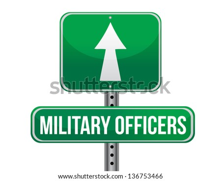 military officers road sign illustration design over a white background