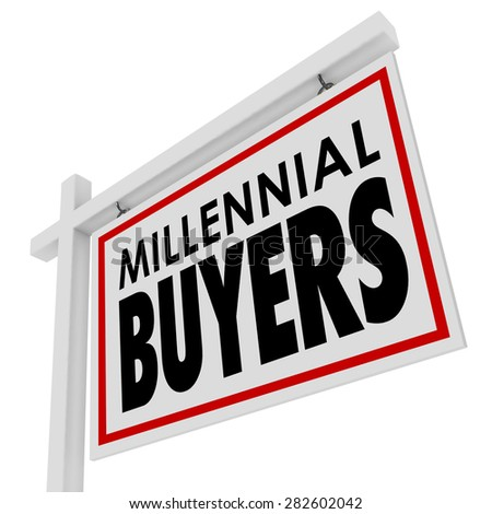 Millennial Buyers words on a home for sale or house real estate sign to illustrate or advertise Generation Y young people buying their first property  - stock photo