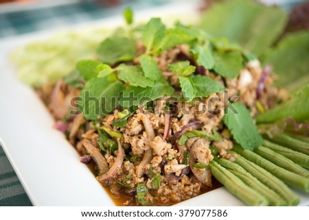 Minced pork salad and spicy, Thai food