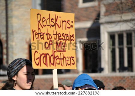 MINNEAPOLIS - NOVEMBER 2: Protesters at the Change the Mascot Rally on November 2, 2014, in Minneapolis.  The protesters believe the name Washington Redskins is offensive to Native Americans.