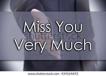 Miss You Very Much - business concept with text - horizontal image - stock photo