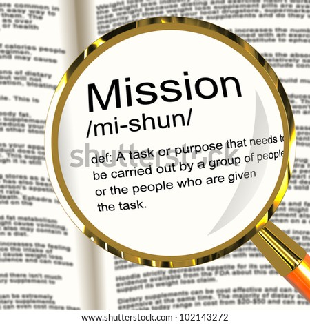 Mission Definition Magnifier Shows Task Goal Or Assignment To Be Done