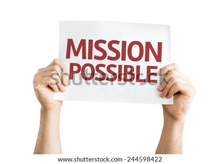 Mission Possible card isolated on white background - stock photo