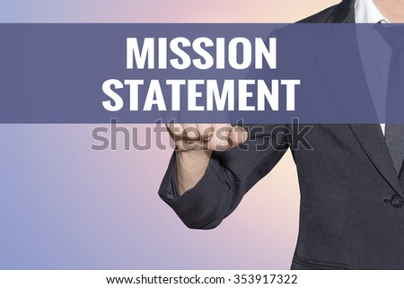 Mission Statement word Business man touch on virtual screen soft sweet vintage background - stock photo