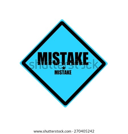 Mistake black stamp text on blue background - stock photo
