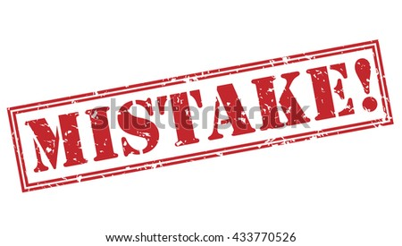 mistake! stamp - stock photo