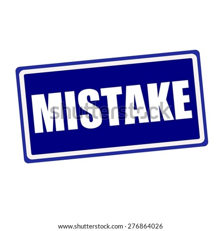 Mistake white stamp text on blue background - stock photo
