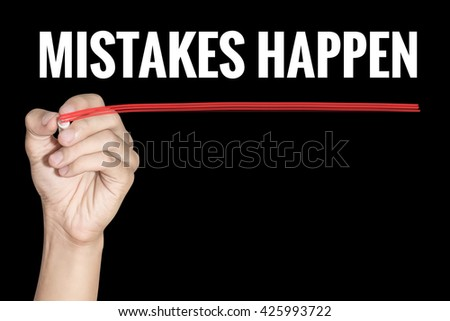Mistakes Happen word writing by men hand holding red highlighter pen on dark background - stock photo