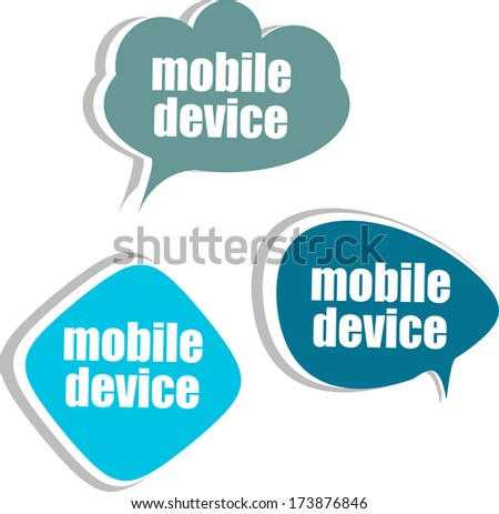 mobile device, Set of stickers, labels, tags. Template for infographics