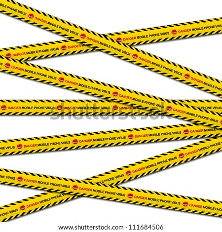 Mobile Phone Virus Concept Present By Danger Mobile Phone Virus Caution Tape Isolated on White Background - stock photo