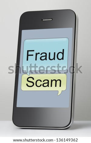 Mobile phone with scam and fraud text message speech bubble