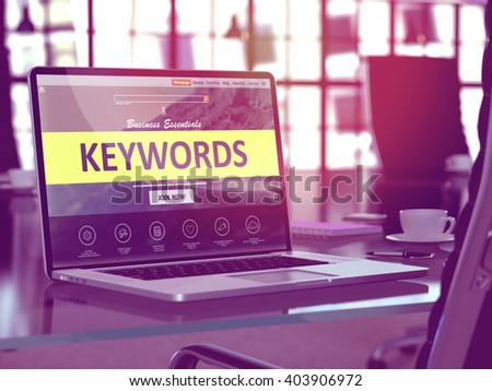 Modern Workplace with Laptop showing Landing Page with Keywords Concept. Toned Image with Selective Focus. 3D Render. - stock photo