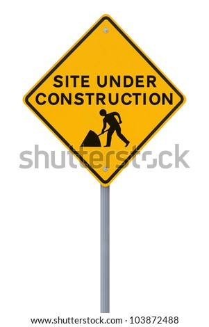 Modified road sign indicating a site under construction (on white)