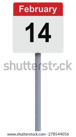 Modified road sign indicating February 14