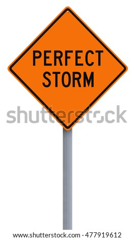 Modified road sign indicating Perfect Storm