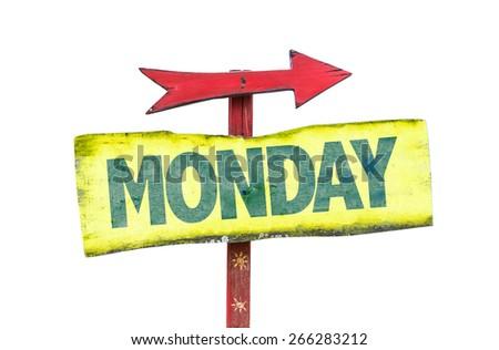 Monday sign isolated on white - stock photo