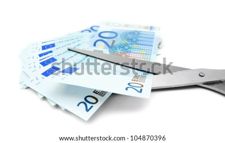 Money and scissors. On a white background. - stock photo