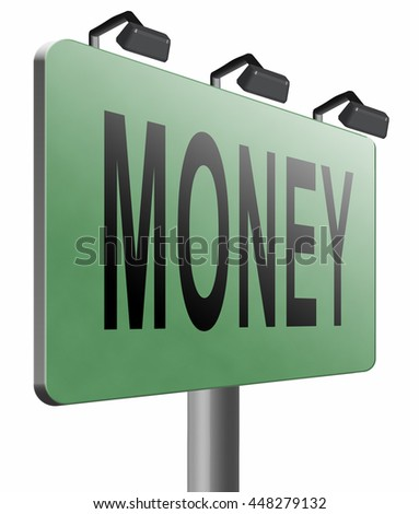 Money, search for cash or credit bank loan or earning dollars, road sign billboard, 3D illustration, isolated, on white - stock photo