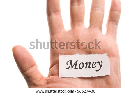 Money word in hand, word on piece tear paper