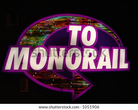Monorail Sign