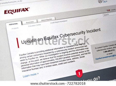 MONTREAL, CANADA - SEPTEMBER, 25 : Equifax Canada home page with information about cybersecurity incident. Equifax Inc. is a consumer credit reporting agency. Selective focus.