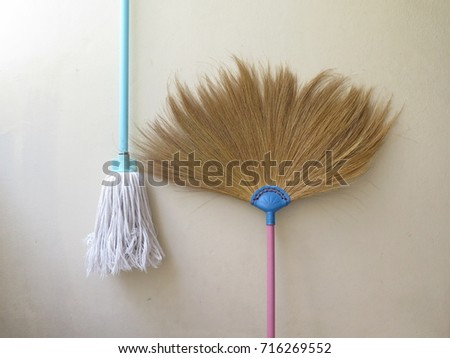 Mop and broom.