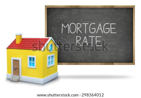 Mortgage rate text on blackboard with 3d house front of blackboard on white background - stock photo