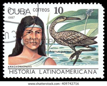 MOSCOW, March 29, 2016: CUBA - CIRCA 1987: The postal stamp printed in CUBA shows Anacaona (Haiti) and Aramus guarauna, series History of Latin America, circa 1987 - stock photo