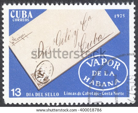 """MOSCOW, RUSSIA - CIRCA APRIL, 2016: a post stamp printed in CUBA shows a signed envelope, the seires """"Stamp Day"""", circa 1975 - stock photo"""