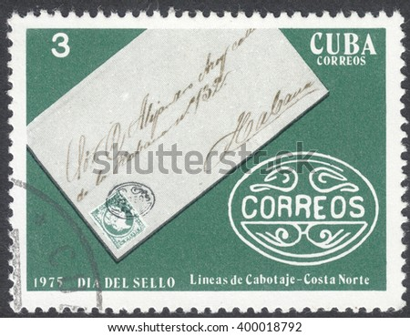 "MOSCOW, RUSSIA - CIRCA APRIL, 2016: a post stamp printed in CUBA shows a signed envelope, the seires ""Stamp Day"", circa 1975 - stock photo"