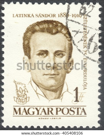 MOSCOW, RUSSIA - CIRCA APRIL, 2016: a post stamp printed in HUNGARY shows a portrait of Sandor Latinka, dedicated to the 75th Anniversary of the Birth of Sandor Latinka, circa 1961 - stock photo