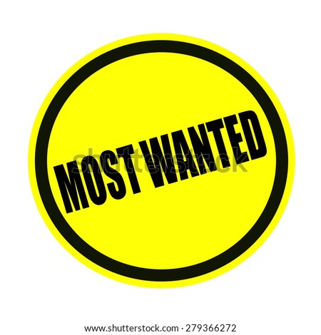 Most wanted black stamp text on yellow
