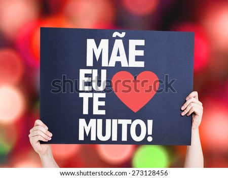 Mother I Love You So Much (in Portuguese) card with bokeh background - stock photo